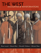 The West: Encounters & Transformations, Concise Edition