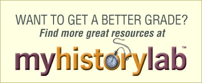 Want to get a better grade? Find more great resources at MyHistoryLab
