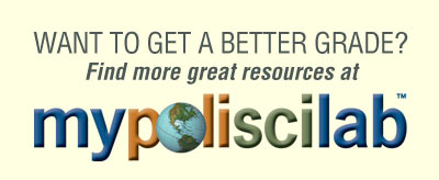 Want to get a better grade? Find more great resources at MyPoliSciLab
